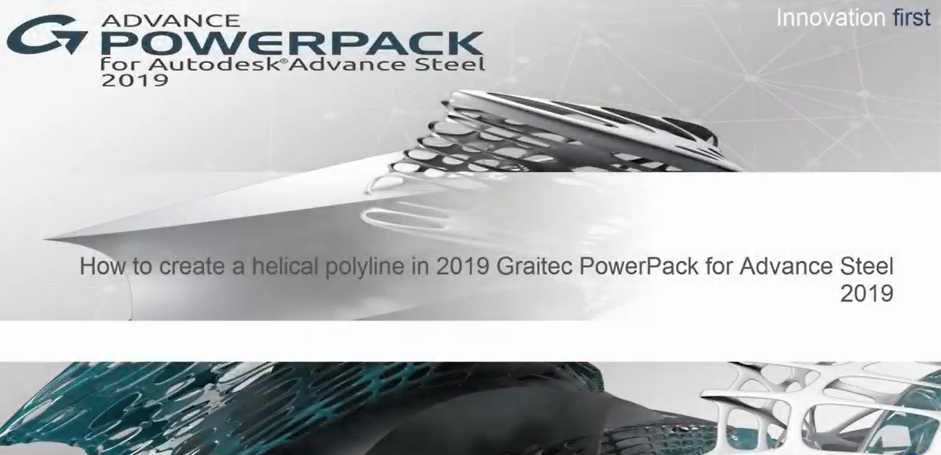 Advance Steel 2019 How to Create a Helicoidal Poly Beam with 2019 Graitec PowerPack for Advance Steel 2019