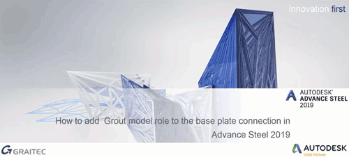 How-to-add-a-grout-model-role-to-the-base-plate-connection-in-Advance-Steel