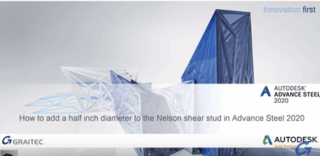 How-to-add-half-inch-diameter-to-Nelson-S3L-Inch-Shear-stud-in-Autodesk-Advance-Steel