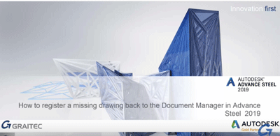 How-to-retrieve-missing-drawings-from-the-Document-Manager-in-Autodesk-Advance-Steel