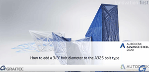 How-to-add-a-3-8-inch-Bolt-Diameter-to-the-A325-Bolt-Type-in-Autodesk-Advance-Steel-2020