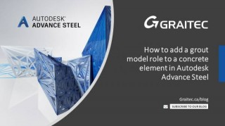 How to add a grout model role to a concrete element in Autodesk Advance Steel