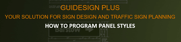 Transoft GuideSign Plus how to program panel styles