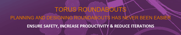 Transoft Torus Roundabouts Planning and Designing Roundabouts Has never been easier